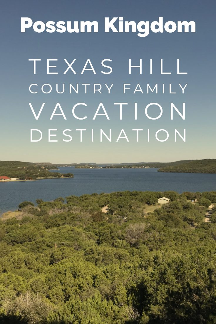 Possum Kingdom State Park Guide