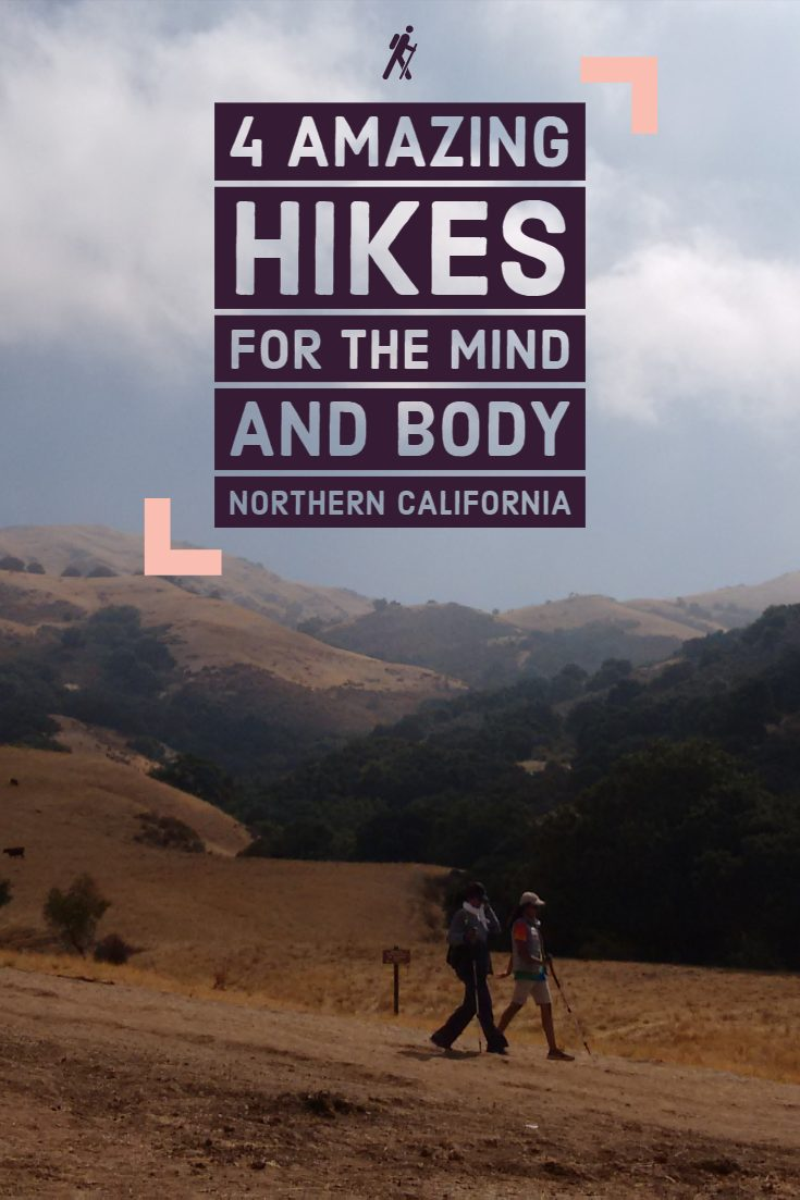 The Joys of hiking - 4 hikes in Northern California