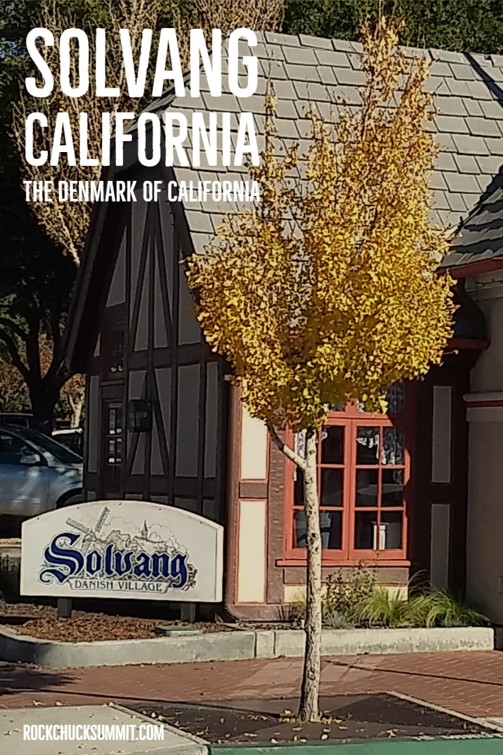 Solvang California Day Trip - The Denmark of California