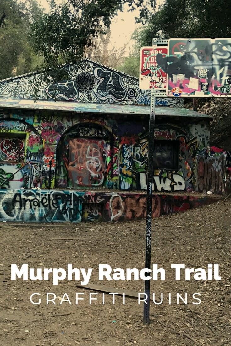 Murphy Ranch Trail - Graffiti Ruins
