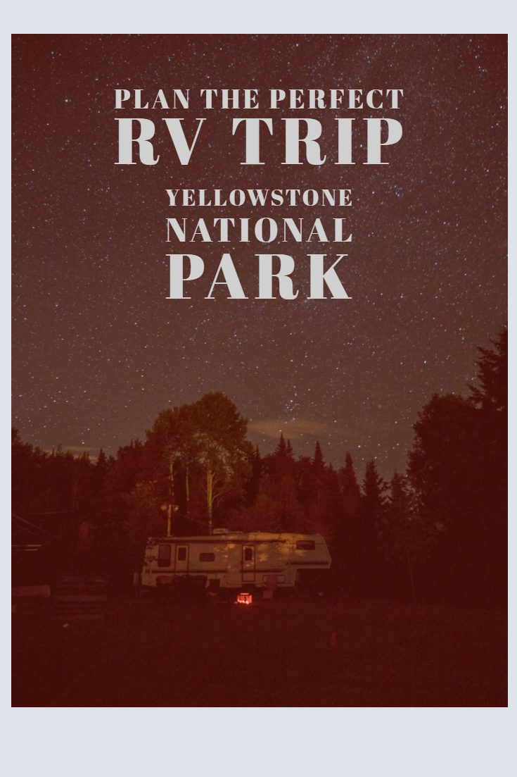 RV trip to Yellowstone
