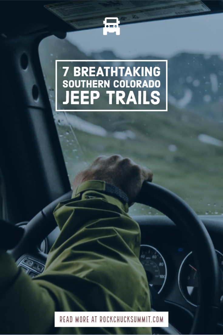 7 Breathtaking Southern Colorado Jeep Trails