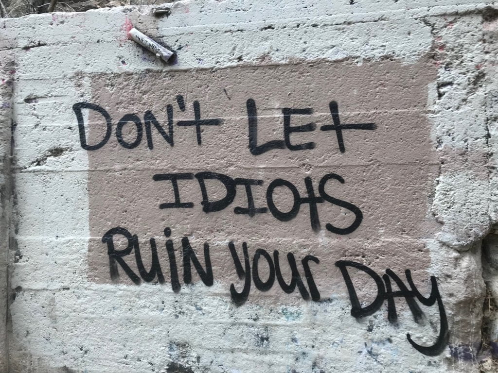 """eaton canyon """"don't let idiots ruin your day"""""""