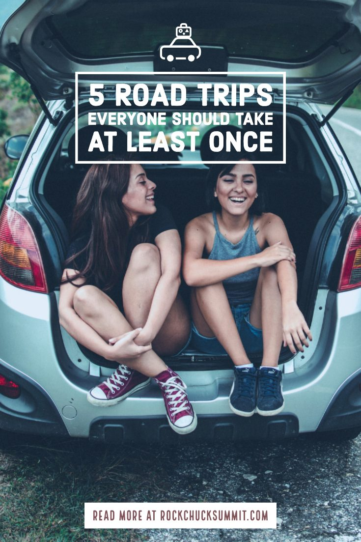 5 Road Trips you should do
