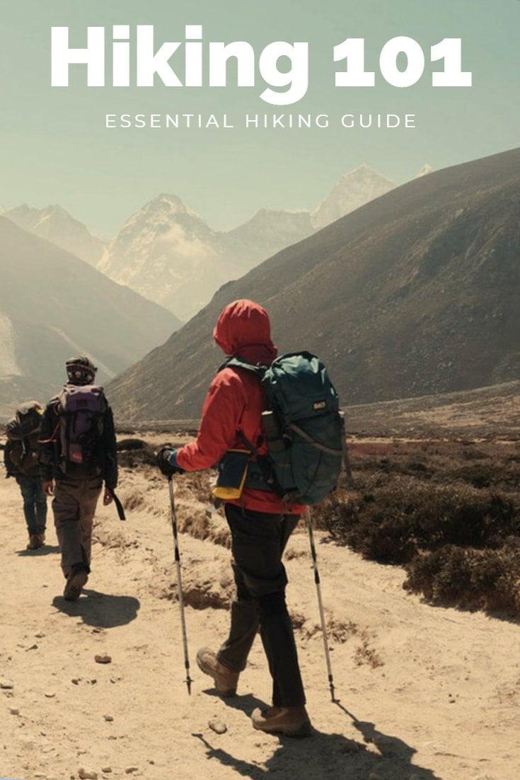 Hiking 101 - Beginners Hiking Guide