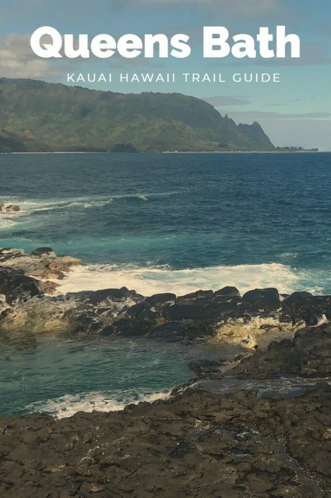 Queens Bath Trail - Princeville Kauai