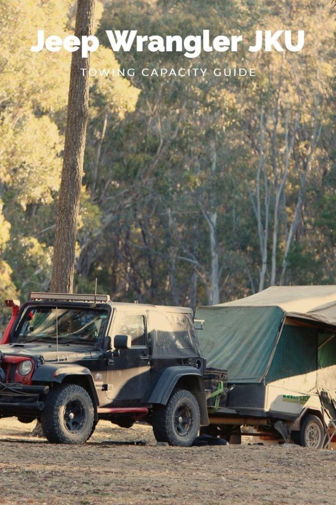 Jeep Wrangler JKU Towing Capacity Guide